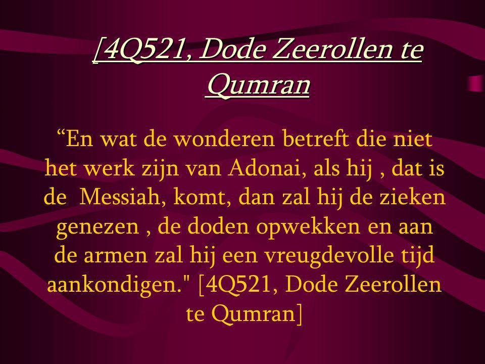 [4Q521, Dode Zeerollen te Qumran